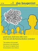 """Bild 0 für """"Good news, bad news, fake news ...  - und wie sich die Kommunikation verändert"""""""